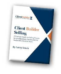 Client Builder Selling by Larry Lewis, Michael Andersen